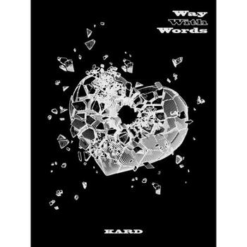 KARD - 1st Single [WAY WITH WORDS] + Poster