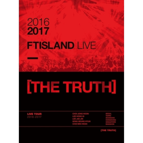 FT ISLAND 2016-2017 FT ISLAND LIVE [THE TRUTH]