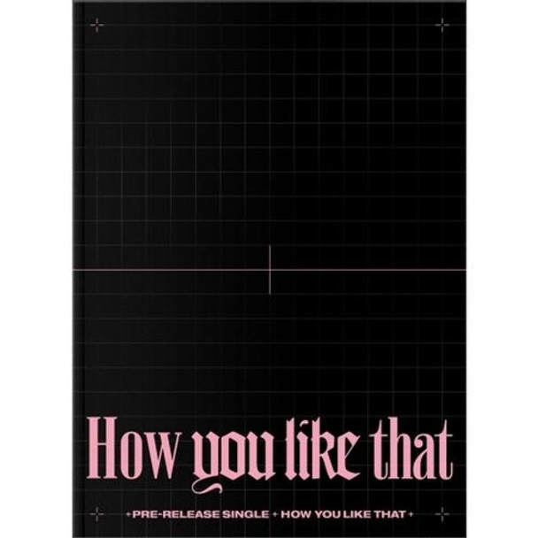 BLACKPINK - SPECIAL EDITION [How You Like That] + Poster + YG Gift