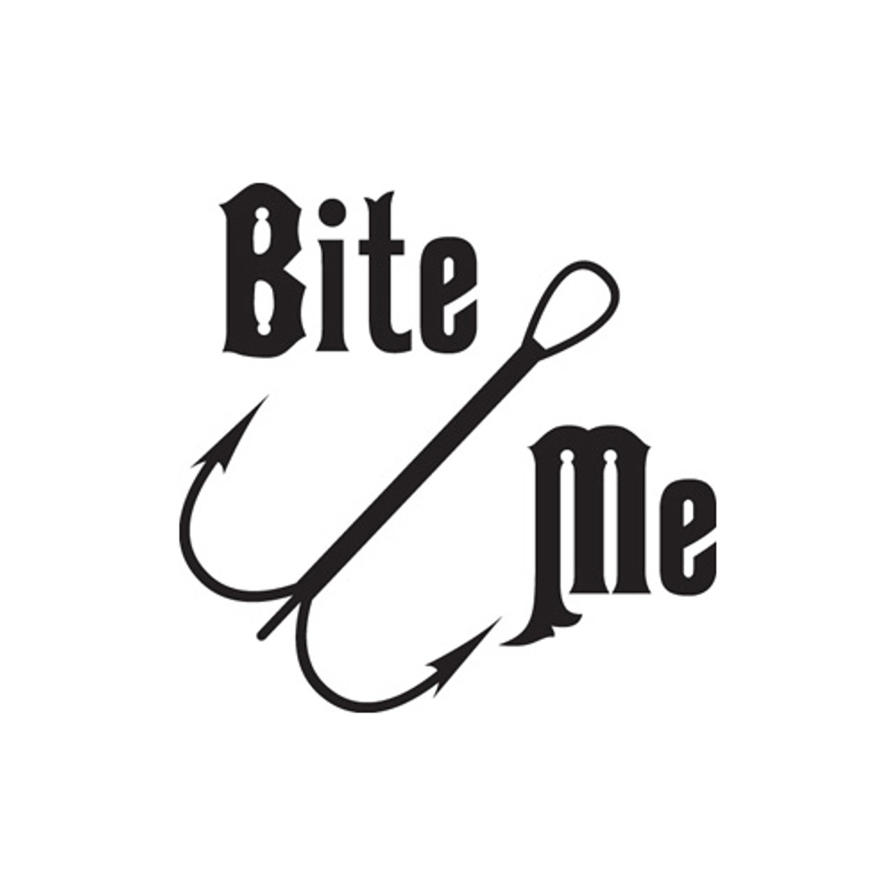 Bite Me Car Sticker Decal Graphic Vinyl Label  White