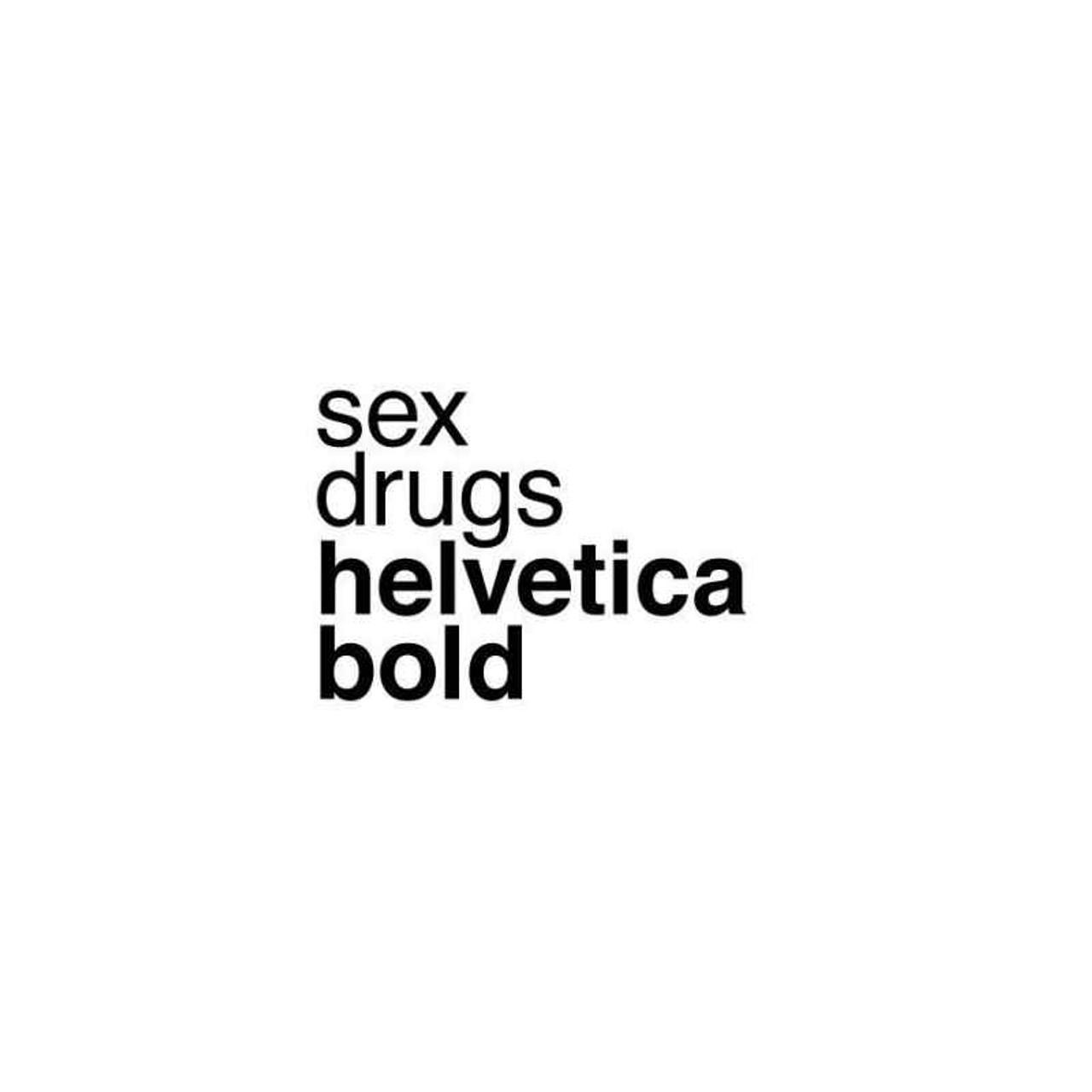 Sex Drugs Helvetica Bold Vinyl Sticker
