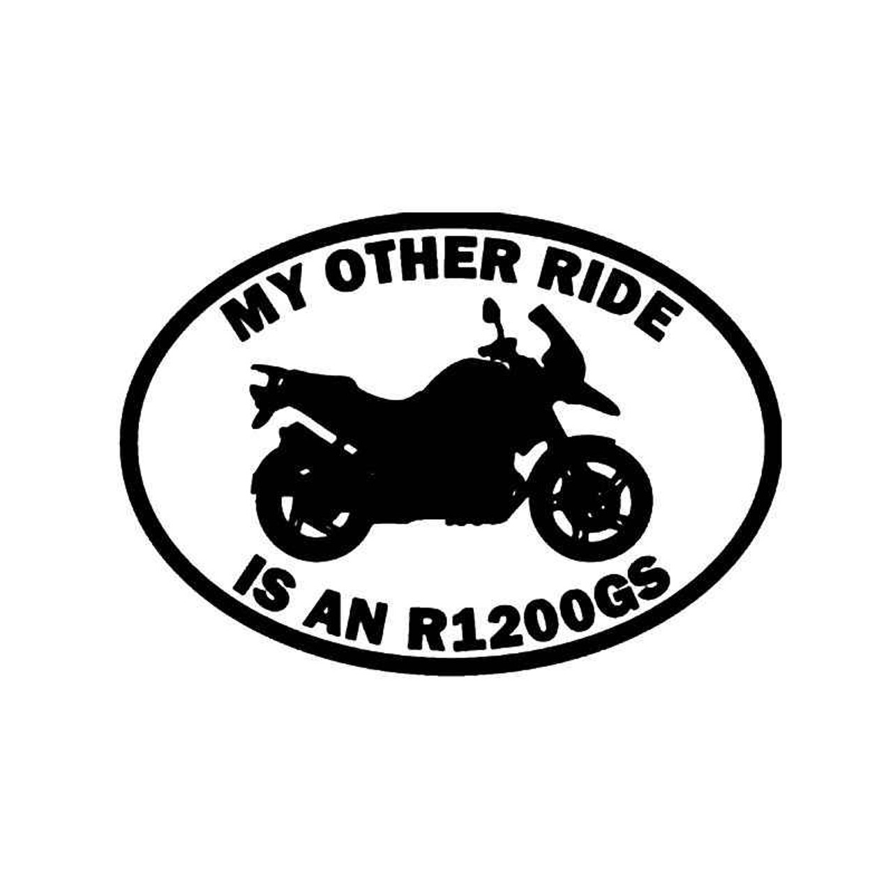 My Other Ride Bmw R1200clc Motorcycle Vinyl Sticker