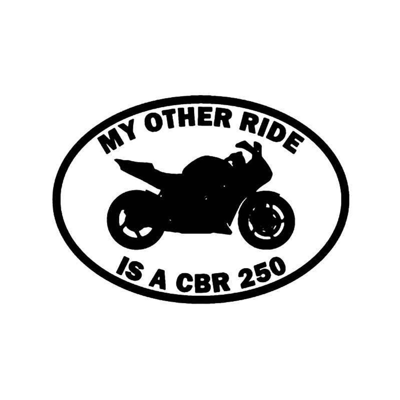 My Other Ride Honda Cbr600rr Motorcycle Vinyl Sticker