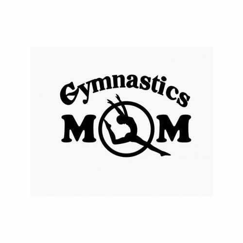 Gymnastics Mom  Vinyl Decal Sticker  Size option will determine the size from the longest side Industry standard high performance calendared vinyl film Cut from Oracle 651 2.5 mil Outdoor durability is 7 years Glossy surface finish