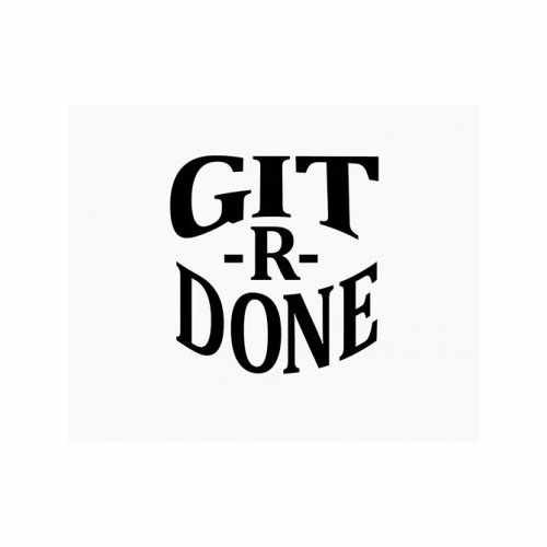 Git R Done  Vinyl Decal Sticker  Size option will determine the size from the longest side Industry standard high performance calendared vinyl film Cut from Oracle 651 2.5 mil Outdoor durability is 7 years Glossy surface finish