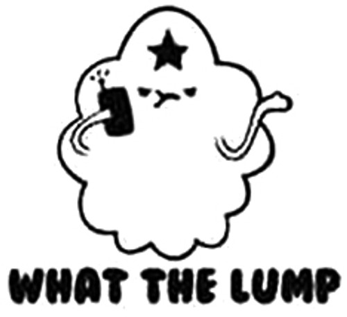 Adventure Time What The Lump
