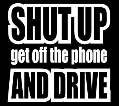Shut up and Drive  Decal High glossy, premium 3 mill vinyl, with a life span of 5 - 7 years!
