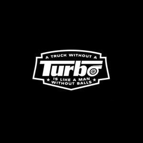 No Balls Turbo Diesel  Decal High glossy, premium 3 mill vinyl, with a life span of 5 - 7 years!