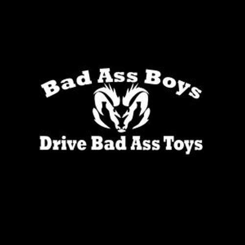 Bad Ass Boys Drive Dodge  Decal High glossy, premium 3 mill vinyl, with a life span of 5 - 7 years!