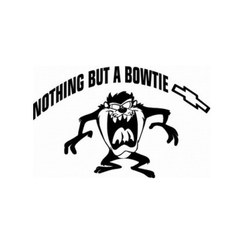 Chevy Nothing But A Bowtie Taz Vinyl Decal