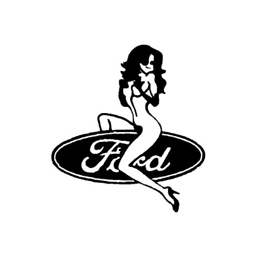 Ford Girl  Vinyl Decal High glossy, premium 3 mill vinyl, with a life span of 5 - 7 years!