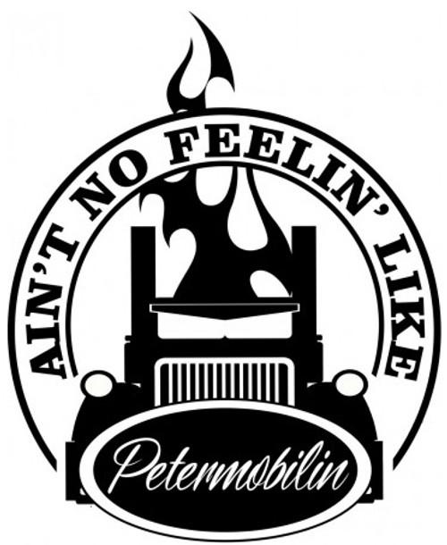 Ain'T No Feelin' Like Petermobilin