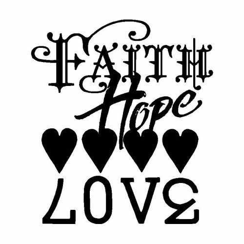 Faith Hope Love  Vinyl Decal Sticker  Size option will determine the size from the longest side Industry standard high performance calendared vinyl film Cut from Oracle 651 2.5 mil Outdoor durability is 7 years Glossy surface finish