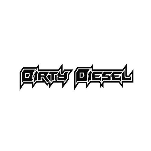 Dirty Diesel 6 Decal Sticker High glossy, premium 3 mill vinyl, with a life span of 5 - 7 years!