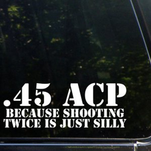 Military 45 ACP  Decal High glossy, premium 3 mill vinyl, with a life span of 5 - 7 years!