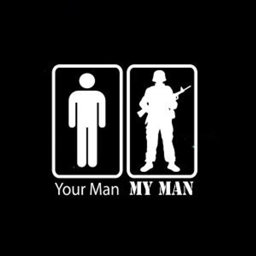 Your Man My Man Military  Decal High glossy, premium 3 mill vinyl, with a life span of 5 - 7 years!