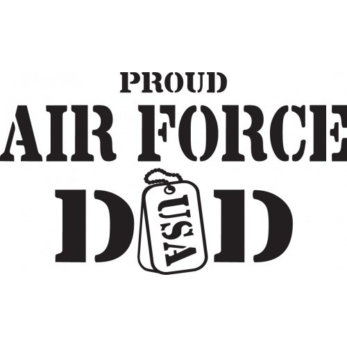 Proud Air Force Dad   Vinyl Decal High glossy, premium 3 mill vinyl, with a life span of 5 - 7 years!