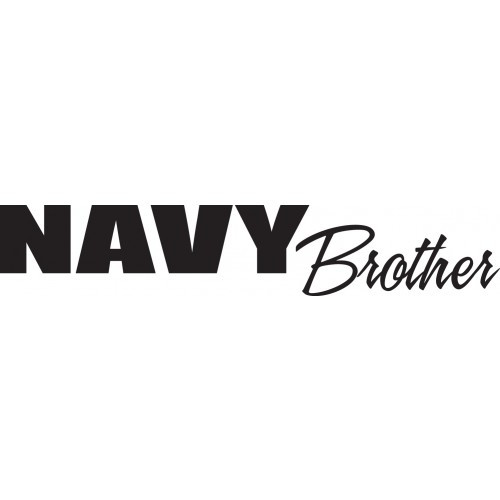 Navy Brother    Vinyl Decal High glossy, premium 3 mill vinyl, with a life span of 5 - 7 years!