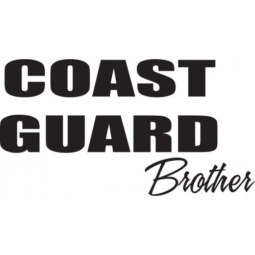 Coast Guard Brother    Vinyl Decal High glossy, premium 3 mill vinyl, with a life span of 5 - 7 years!