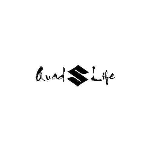 Quad Life Suzuki   Vinyl Decal Sticker High glossy, premium 3 mill vinyl, with a life span of 5 - 7 years!