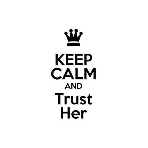 Keep Calm And Trust Her Vinyl Decal Sticker Size option will determine the size from the longest side Industry standard high performance calendared vinyl film Cut from Oracle 651 2.5 mil Outdoor durability is 7 years Glossy surface finish