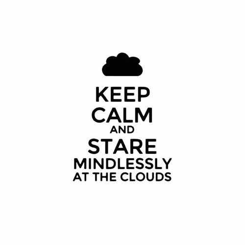 Keep Calm And Stare Mindlessly At The Clouds Vinyl Decal Sticker Size option will determine the size from the longest side Industry standard high performance calendared vinyl film Cut from Oracle 651 2.5 mil Outdoor durability is 7 years Glossy surface finish