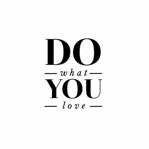 Do What You Love  Vinyl Decal Sticker  Size option will determine the size from the longest side Industry standard high performance calendared vinyl film Cut from Oracle 651 2.5 mil Outdoor durability is 7 years Glossy surface finish