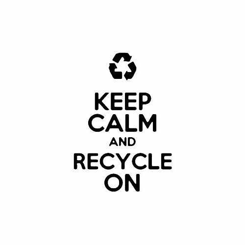 Keep Calm And Recycle On Vinyl Decal Sticker Size option will determine the size from the longest side Industry standard high performance calendared vinyl film Cut from Oracle 651 2.5 mil Outdoor durability is 7 years Glossy surface finish