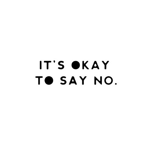 Saying it's okay to say no  decal High glossy, premium 3 mill vinyl, with a life span of 5 - 7 years!