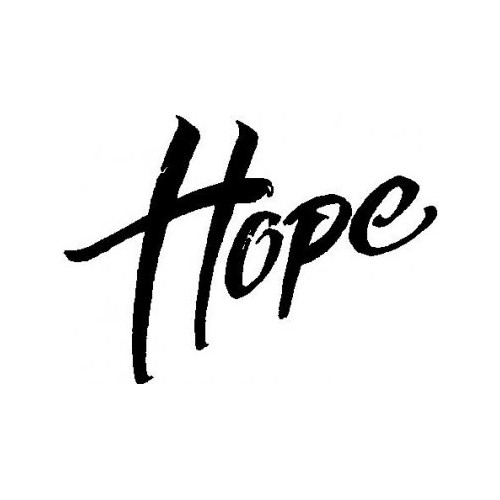 Saying  hope decal High glossy, premium 3 mill vinyl, with a life span of 5 - 7 years!