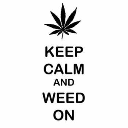 Saying KEEP CALM AND WEED ON decal High glossy, premium 3 mill vinyl, with a life span of 5 - 7 years!