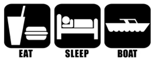 Eat Sleep Boat Vinyl Decal High glossy, premium 3 mill vinyl, with a life span of 5 - 7 years!