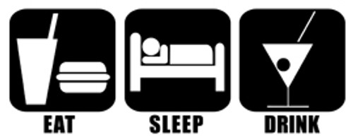 Eat Sleep Drink Vinyl Decal High glossy, premium 3 mill vinyl, with a life span of 5 - 7 years!