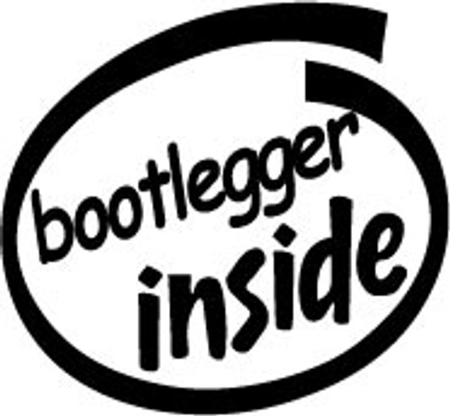 Bootlegger Inside Vinyl Decal High glossy, premium 3 mill vinyl, with a life span of 5 - 7 years!