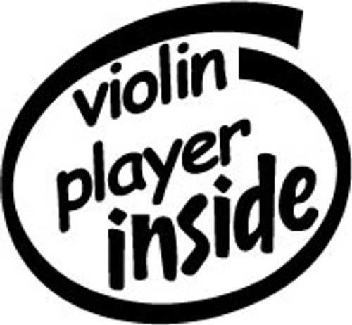 Violin Player Inside Vinyl Decal High glossy, premium 3 mill vinyl, with a life span of 5 - 7 years!