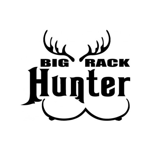 Big Rack Hunter   Vinyl Decal High glossy, premium 3 mill vinyl, with a life span of 5 - 7 years!