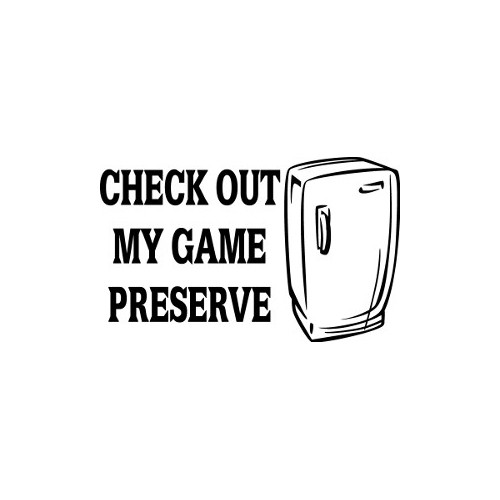 Check Out My Game Preserve  Vinyl Decal High glossy, premium 3 mill vinyl, with a life span of 5 - 7 years!