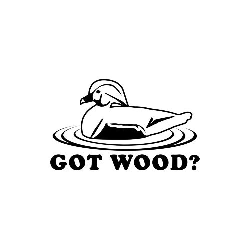 Got Wood Duck Hunting  Sticker Vinyl Decal High glossy, premium 3 mill vinyl, with a life span of 5 - 7 years!