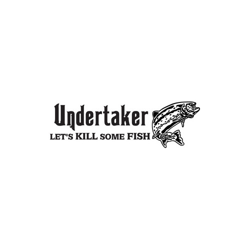 Undertaker Trout Fishing Vinyl Decal High glossy, premium 3 mill vinyl, with a life span of 5 - 7 years!