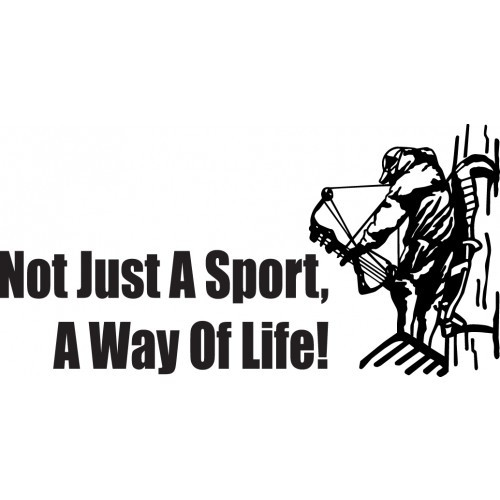 NOT JUST A SPORT A WAY OF LIFE ver9  Vinyl Decal High glossy, premium 3 mill vinyl, with a life span of 5 - 7 years!