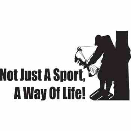 NOT JUST A SPORT A WAY OF LIFE ver2  Vinyl Decal High glossy, premium 3 mill vinyl, with a life span of 5 - 7 years!