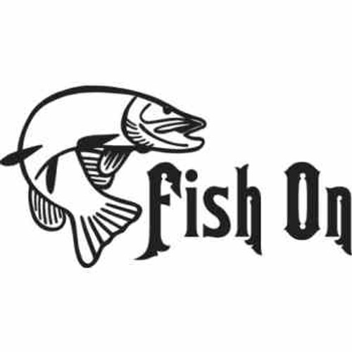 fish On ver2  Vinyl Decal High glossy, premium 3 mill vinyl, with a life span of 5 - 7 years!