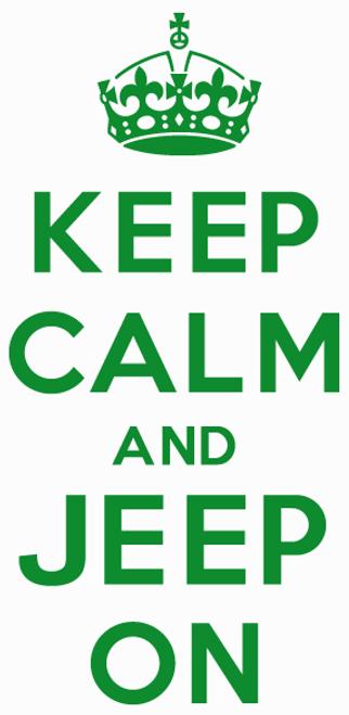 Keep Calm And Jeep On