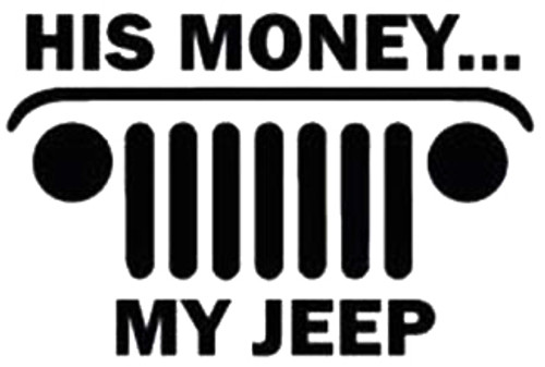 His Money My Jeep