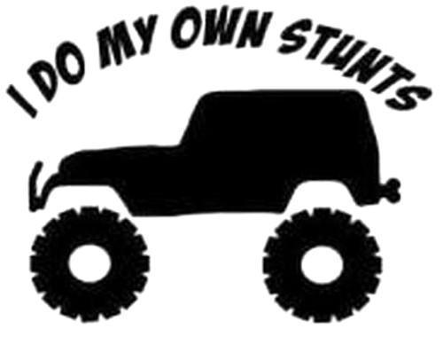 I Do My Own Stunts Jeep