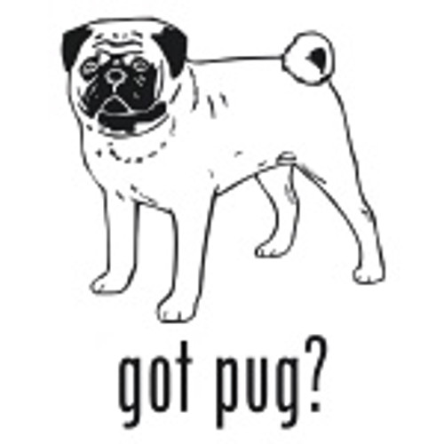 Got Pug? Toy Dog    Decal High glossy, premium 3 mill vinyl, with a life span of 5 - 7 years!