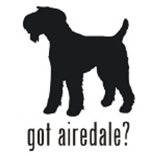 Got Airedale? Terrier Dog  Silhouette  Decal  v.2 High glossy, premium 3 mill vinyl, with a life span of 5 - 7 years!