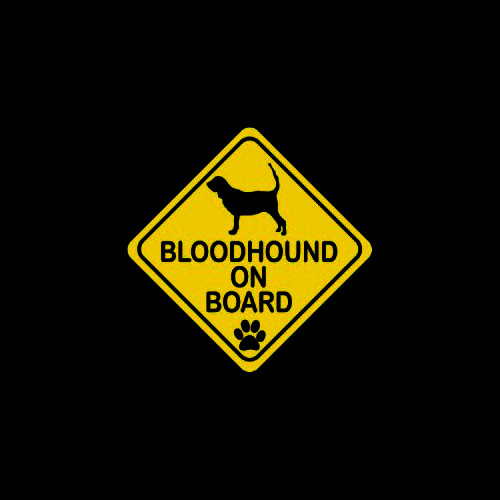 Bloodhound on Board     Vinyl Decal High glossy, premium 3 mill vinyl, with a life span of 5 - 7 years!