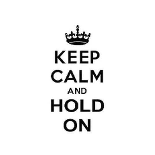 Our Keep Calm and Hold On Decal Sticker comes in High glossy, premium 3 mill vinyl, with a life span of 5 - 7 years. Color Options Available. <strong></strong> &nbsp;