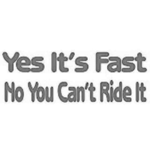 Our No You Cant Ride It Decal Sticker comes in High glossy, premium 3 mill vinyl, with a life span of 5 - 7 years. Color Options Available. <strong></strong> &nbsp;